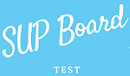 SUP Board Test