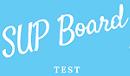 SUP Board Test